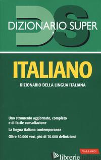 DIZIONARIO ITALIANO. NUOVA EDIZ. - CRAICI L. (CUR.)