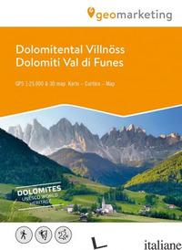 DOLOMITI VAL DI FUNES. CARTA ESCURSIONISTICA 1:25.000. EDIZ. ITALIANA, INGLESE E -