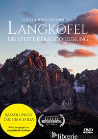LANGKOFEL. DIE LETZTE HERAUSFORDERUNG. DVD - MESSNER REINHOLD
