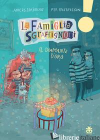 DIAMANTE D'ORO. LA FAMIGLIA SGRAFFIGNONI (IL) - SPARRING ANDERS