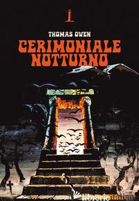 CERIMONIALE NOTTURNO - OWEN THOMAS