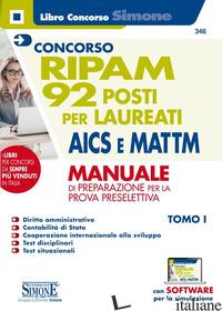 CONCORSO RIPAM. 92 POSTI PER LAUREATI AICS E MATTM. MANUALE DI PREPARAZIONE PER  - 346