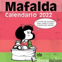 MAFALDA. CALENDARIO DA PARETE 2022 - QUINO