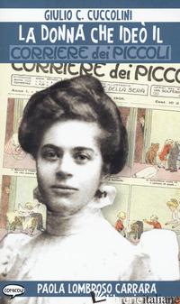 DONNA CHE IDEO' IL CORRIERE DEI PICCOLI (LA) - CUCCOLINI GIULIO C.