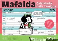 MAFALDA. CALENDARIO DELLA FAMIGLIA 2022 - QUINO