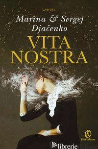 VITA NOSTRA - DJACHENKO MARINA; DJACHENKO SERGEJ