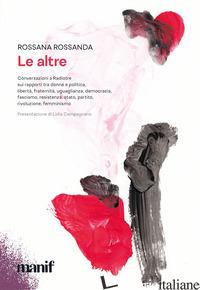 ALTRE (LE) - ROSSANDA ROSSANA