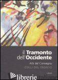 TRAMONTO DELL'OCCIDENTE (IL) - AA.VV.