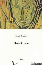 MUSEO DEL CUORE - BARSOTTELLI ANTONIO