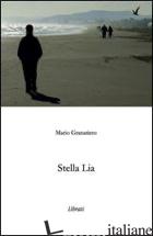 STELLA LIA - GRANATIERO MARIO