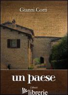 PAESE (UN) - CORTI GIANNI